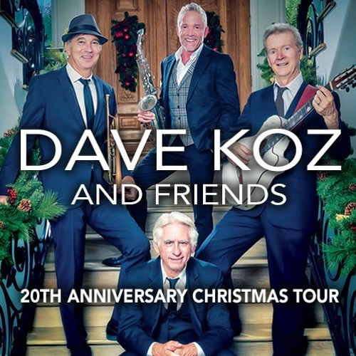 san jose city national civic dave koz friends 20th anniversary christmas tour by smoothjazzglobal smooth jazz global free listening on soundcloud - Dave Koz Christmas Tour