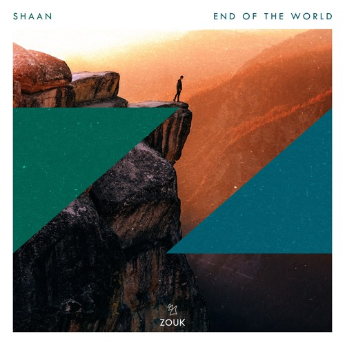 Shaan End Of The World
