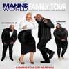 Manns World Family Tour