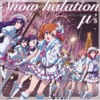 Snow Halation ❤ cover