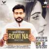 Rowi Na || Nadha Virender || Unreleased || Chacha chacha