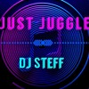 JUST JUGGLE ! (BY DJ STEFF)