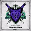 MONXX & Chibs - Lizard Man