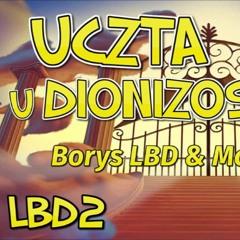 Borys LBD & MC Śmiechu - Uczta U Dionizosa Prod. Borys LBD