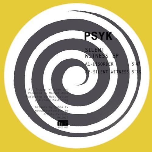 MOTE051 :: Psyk - Silent Witness EP