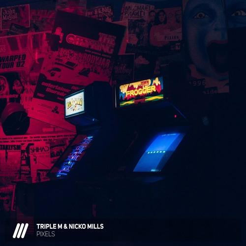 Triple M & Nicko Mills - Pixels