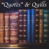 Quotes & Quills Intro