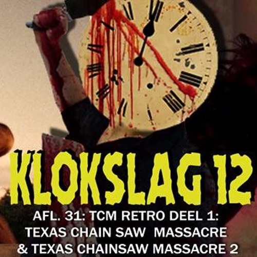 31. TCM Retro: Texas Chain Saw Massacre (1974) & Texas Chainsaw Massacre 2 (W/ Captain Catastrophy)