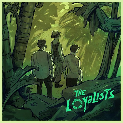 The Loyalists 1x01: SERPENTS IN EDEN