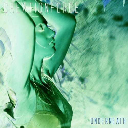 CreationForce - Underneath (Master 2)