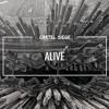 Cartel Siege - Alive (Official Audio)