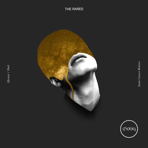 The Rares - Mystery/Dark Sasha Carassi Remix [Phobiq]