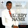 Ozex I.T - Glorify Your Name