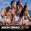 Jason Derulo Feat. French Montana - Tip Toe - Intro-Extended