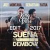 Joey Montana Ft. Sebastian Yatra – Suena El Dembow (KingVaro 2017 Edit)