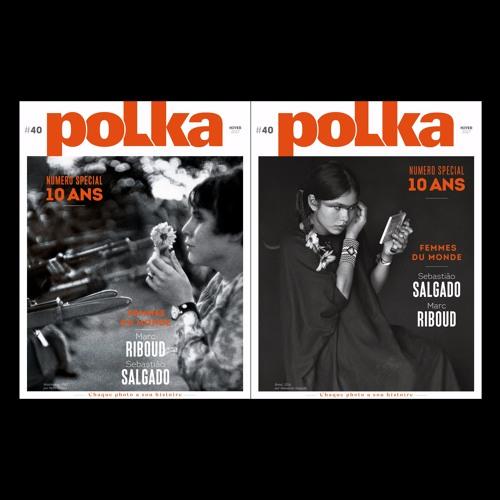 L'ŒIL DE POLKA A DIX ANS by Polka Magazine