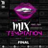 MiX TEMPTATION S08E07 - FINAL