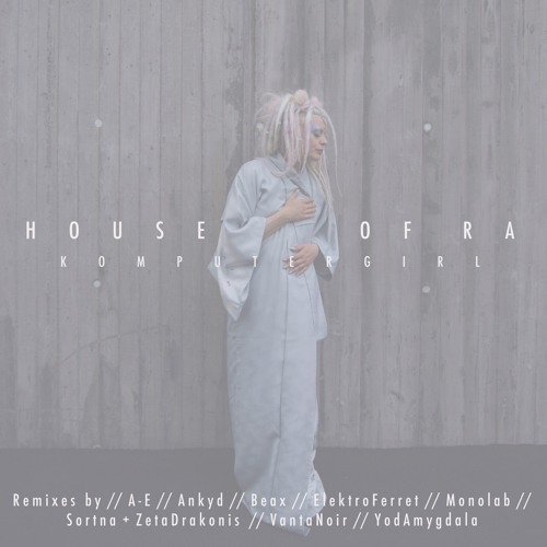 House of Ra (single) from THE_REMIX_COLLECTION