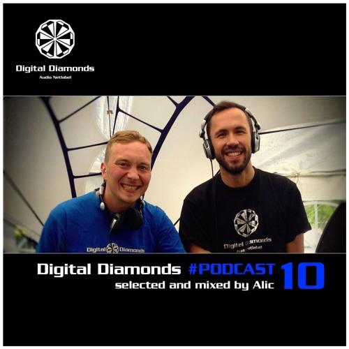 Digital Diamonds #PODCAST 10 by Alic