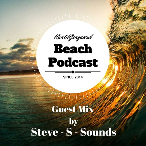 Beach Podcast  Guest Mix by Steve-S-Sound