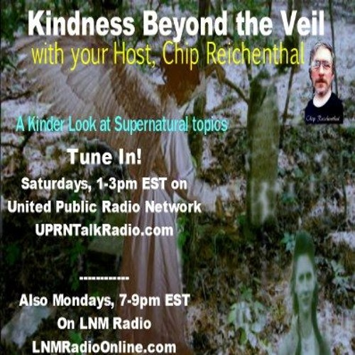 Kindness Beyond the Veil-Special Guest:Caroline Oceana Ryan Are you a Lightworker? Earth Angel?