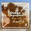 Dzeko ft. Brynn - California (SteelPuff Remix)