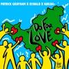 Do For Love( Par Amour)