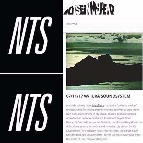 Jura Soundsystem Guest Mix For Noise In My Head / NTS Radio