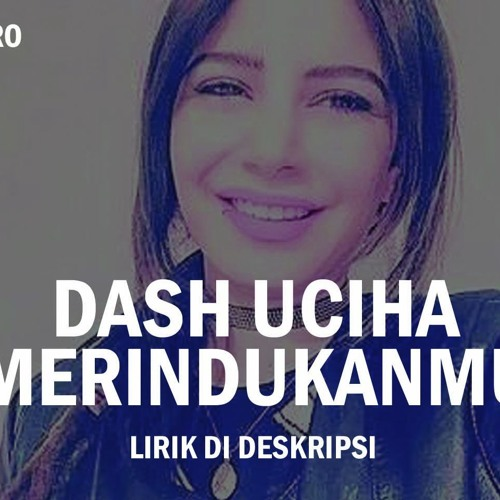 download lagu dj dash uciha merindukanmu remix