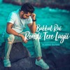 Rondi Tere Layi - Babbal Rai