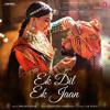 Ek Dil Ek Jaan - Padmavati - shahid kapoor - deepika padukone - t-series
