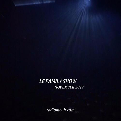 Le Family Show - November 2017