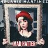 Melanie Martinez - Mad Hatter (Brain Drum Remix) FREE DOWNLOAD