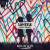 Kygo - Sunrise (SERGI Remix)[From Kids In Love Album]