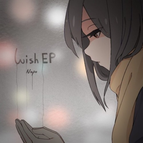 Napo - Crossroad 【wish EP】