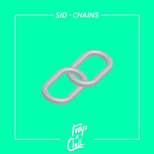 Sid - Chains