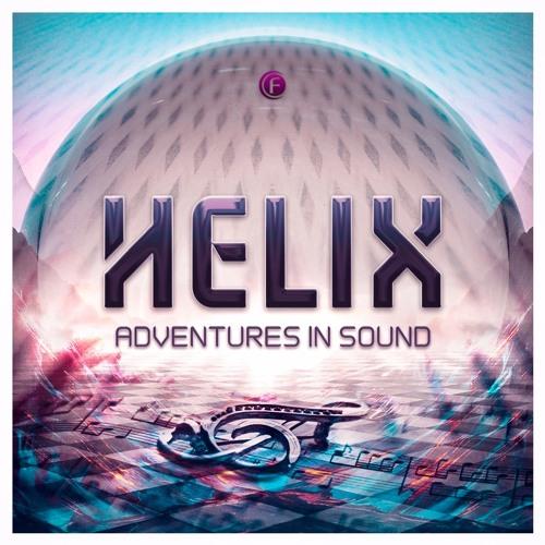 Helix - Adventures In Sound (Original Edit)