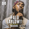 SIO-#ALULAYLOW!! FEAT MANDRE