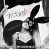 Ariana Grande - Touch It (Ralph Factory & Victor Nillo Private Mix)FREE DOWNLOAD