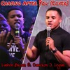 LASHON BROWN FT. CAMERON LOGAN - CHASING AFTER YOU (COVER)