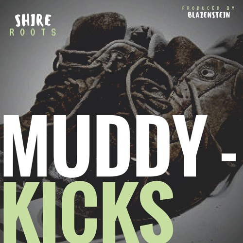 Muddy Kicks (prod.Blazenstein)