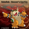 Bowsers Castle (RoboRob Remix) [Super Mario World] {Free Download}