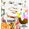 Mr. Rogers Demo