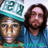RaiseUpEnt: Chains On My Feet - M.Nyce ft. Smiley