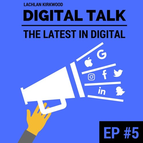 Digital Talk   Episode #5