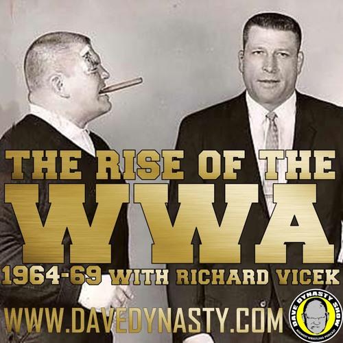 EP072 (Rise of the WWA w/h Richard Vicek)