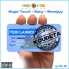 KOUDETA - Magic Touch feat Baky -  Wendy