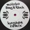 Moloko - Sing It Back (KAYSEN Remix) ♥FREE DOWNLOAD♥