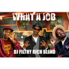 Devin The Dude Ft Snoop, Andre 3000 - What A Job (Filthy Rich Blend)