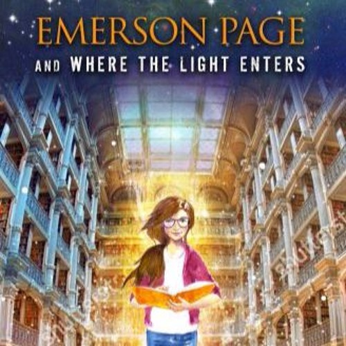 'Emerson Page and Where the Light Enters' Interview with author Christa Avampato